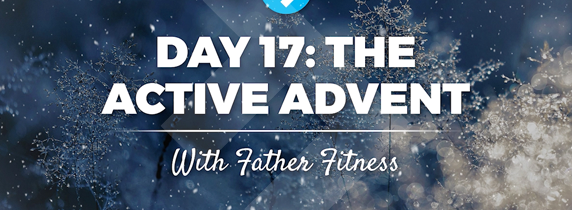 the-father-fitness-active-advent-days-17-24